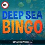No Deposit Bingo - Deep Sea